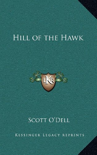 9781163371824: Hill of the Hawk