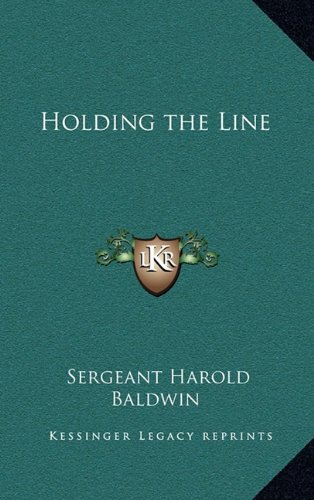 9781163371909: Holding the Line