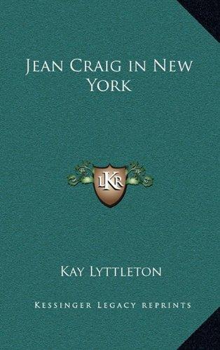 9781163372586: Jean Craig in New York