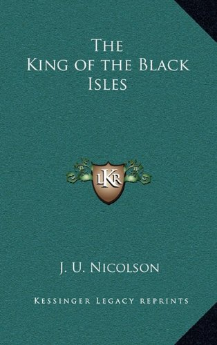 9781163372906: The King of the Black Isles