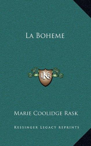 9781163372920: La Boheme