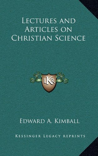 9781163373033: Lectures and Articles on Christian Science