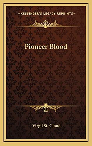 9781163375198: Pioneer Blood