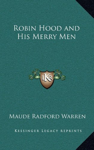 9781163375969: Robin Hood and His Merry Men