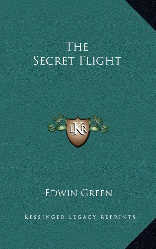 9781163376294: The Secret Flight