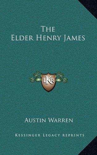 9781163378380: The Elder Henry James