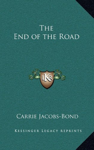 9781163378441: The End of the Road