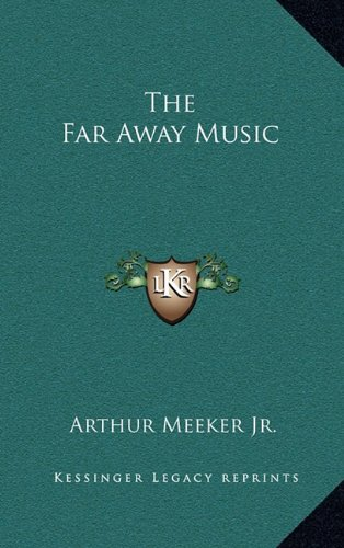 9781163378526: The Far Away Music