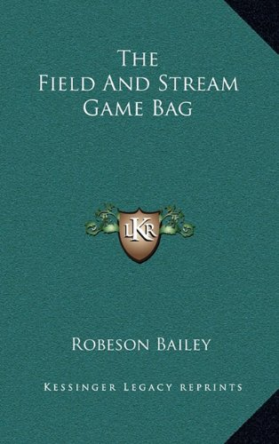 9781163378564: The Field And Stream Game Bag