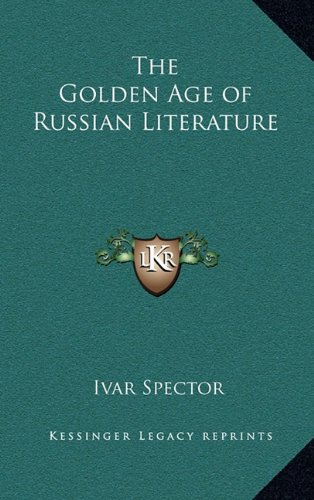 9781163378816: The Golden Age of Russian Literature