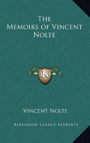 9781163379813: The Memoirs of Vincent Nolte