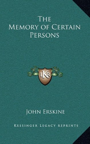 9781163379820: The Memory of Certain Persons