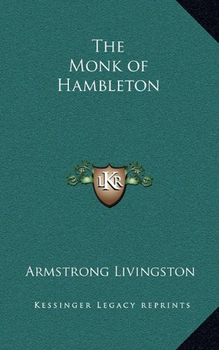 9781163379943: The Monk of Hambleton