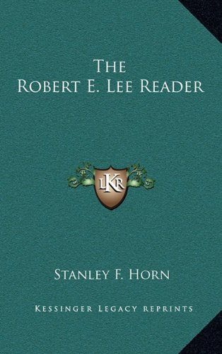 9781163380673: The Robert E. Lee Reader