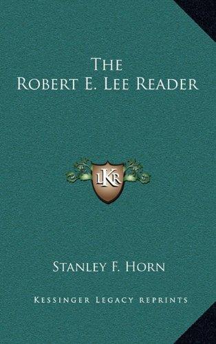 9781163380673: The Robert E. Lee Reader
