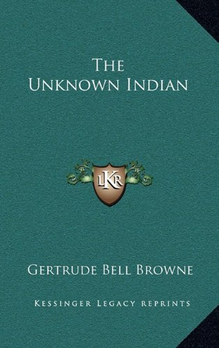 9781163381410: The Unknown Indian