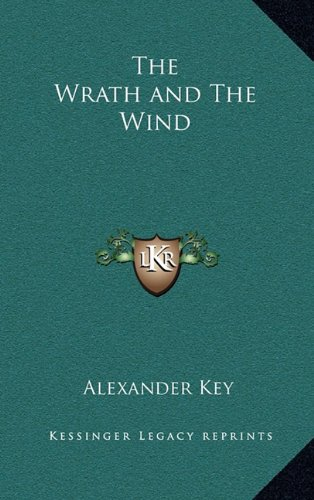 9781163381847: The Wrath and The Wind