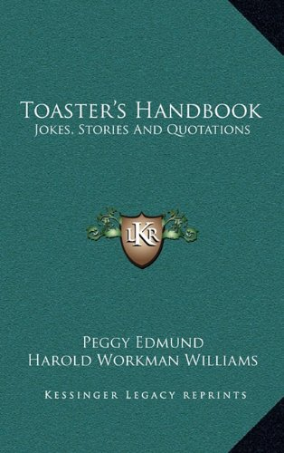 9781163382196: Toaster's Handbook: Jokes, Stories And Quotations