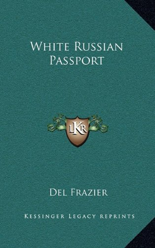 9781163383001: White Russian Passport