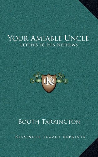 9781163383421: Your Amiable Uncle: Letters to His Nephews
