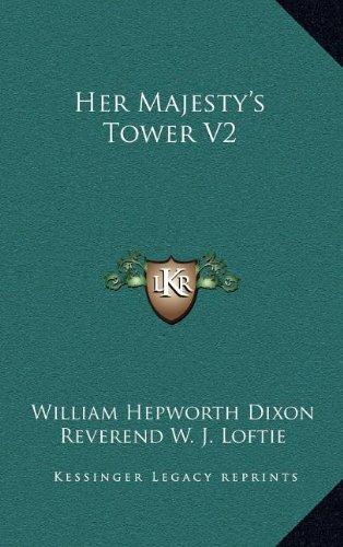 9781163383612: Her Majesty's Tower V2