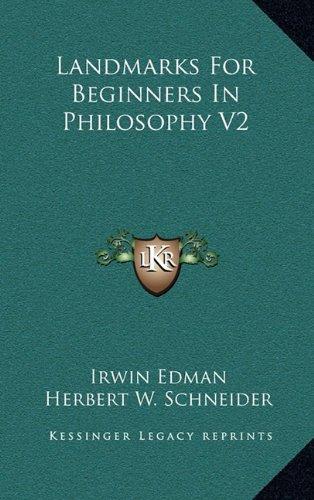 9781163383841: Landmarks For Beginners In Philosophy V2