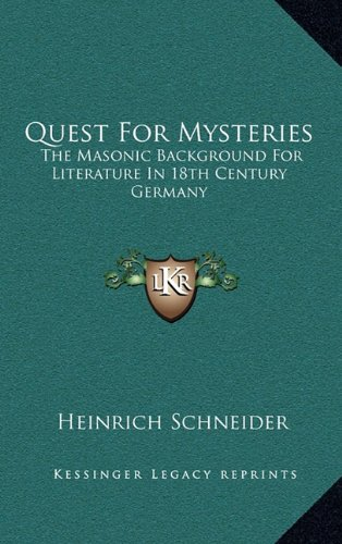 9781163385005: Quest For Mysteries: The Masonic Background For Literature In 18th Century Germany
