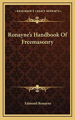 9781163385531: Ronayne's Handbook Of Freemasonry