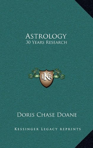 9781163386293: Astrology: 30 Years Research