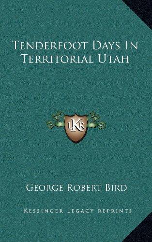 9781163386880: Tenderfoot Days In Territorial Utah