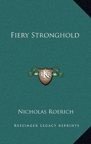 9781163386958: Fiery Stronghold