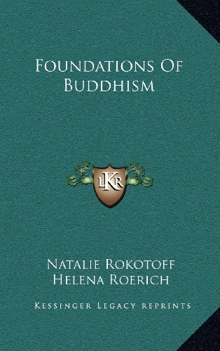 9781163386989: Foundations of Buddhism