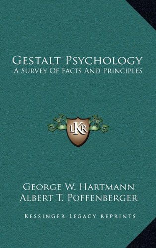 9781163387122: Gestalt Psychology: A Survey of Facts and Principles