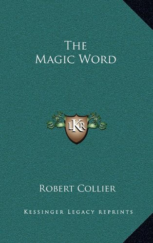 The Magic Word (1163387762) by Robert Collier