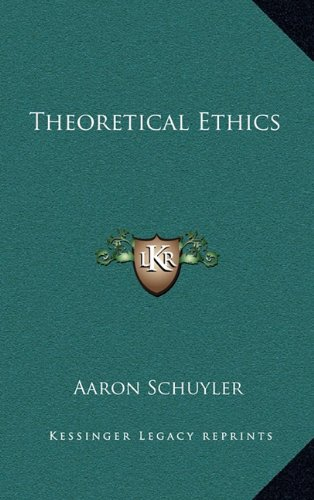 9781163388389: Theoretical Ethics