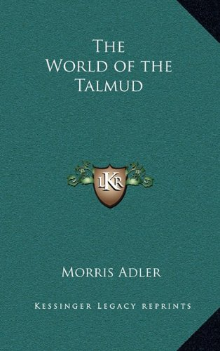 9781163388600: The World of the Talmud