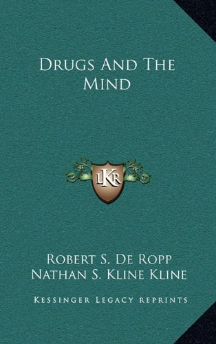 9781163388976: Drugs And The Mind