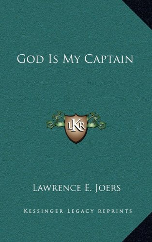 9781163389102: God Is My Captain