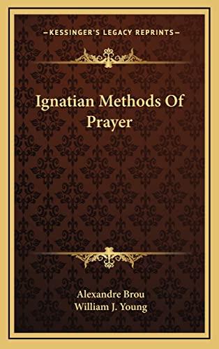 9781163389355: Ignatian Methods of Prayer