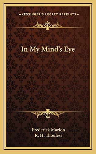 9781163389393: In My Mind's Eye