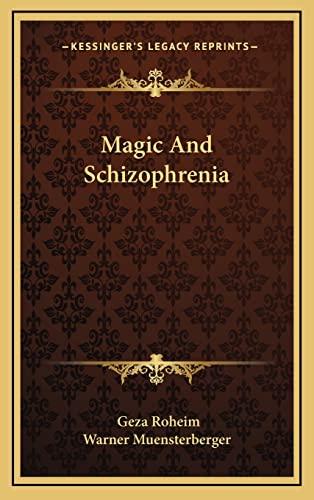 9781163389751: Magic And Schizophrenia