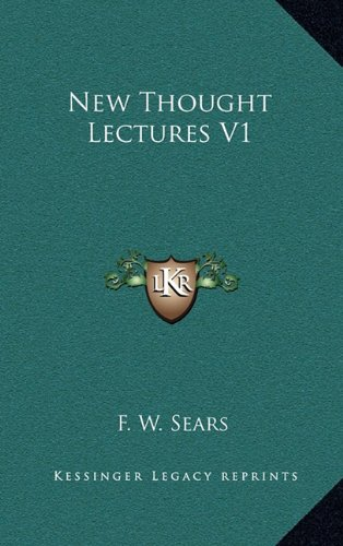 9781163390115: New Thought Lectures V1