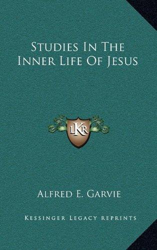 9781163390917: Studies In The Inner Life Of Jesus