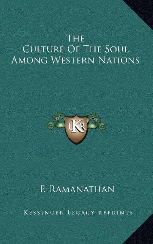 9781163391372: The Culture Of The Soul Among Western Nations