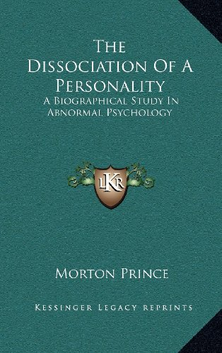 9781163391426: The Dissociation Of A Personality: A Biographical Study In Abnormal Psychology