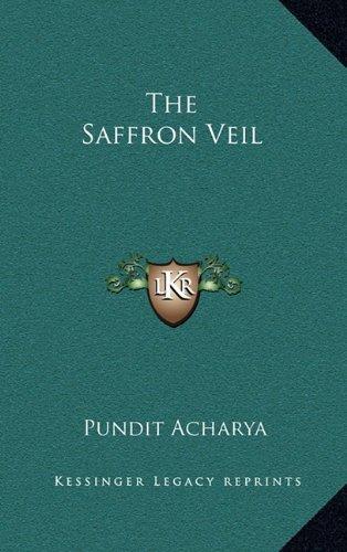 9781163392379: The Saffron Veil