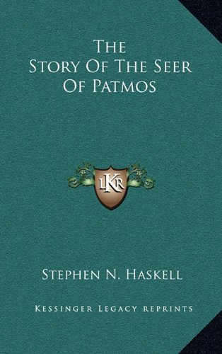 9781163392492: The Story Of The Seer Of Patmos