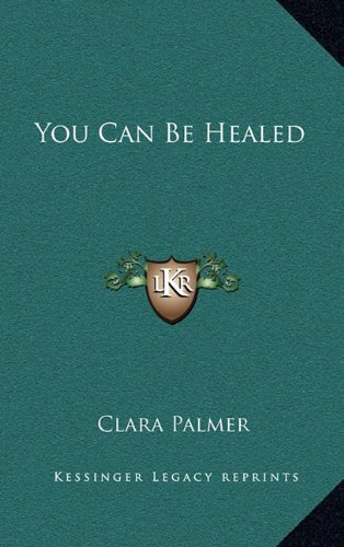 9781163393093: You Can Be Healed