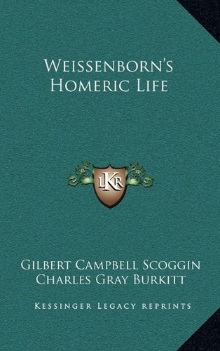 9781163394700: Weissenborn's Homeric Life