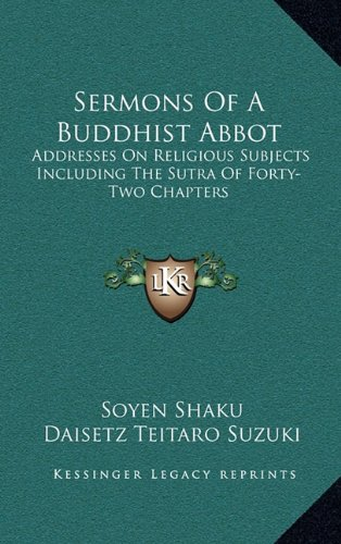 9781163397688: Sermons of a Buddhist Abbot: Addresses on Religious Subjects Including the Sutra of Forty-Two Chapters